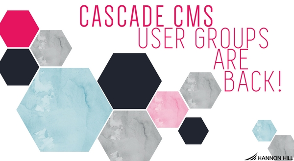 Several octagons decorated with Cascade CMS colors highlighting upcoming user group webinars