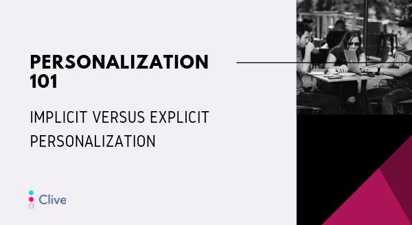 implicit-versus-explicit-personalization-blog-post-banner.png