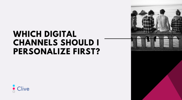 which-digital-channels-should-i-personalize-first.png