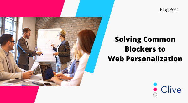 image from Solving Common Blockers to Web Personalization post