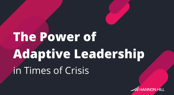 image from The Power of Adaptive Leadership in Times of Crisis post