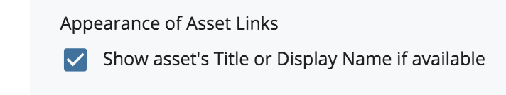 Appearance of Asset Links Toggle