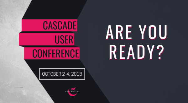 Banner image for The Cascade User Conference is Next Week, Are You Ready?