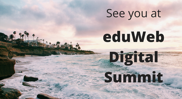 Banner image for See you at eduWeb Digital Summit