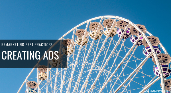 Banner image for Remarketing Best Practices: Creating Ads