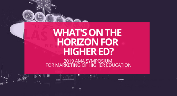 Banner image for Future Trends and Tactics from the AMA Symposium for Marketing of Higher Education