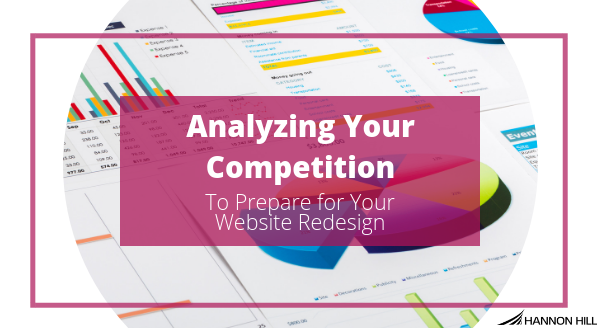 Analyzing Your Competition To Prepare For Your Website